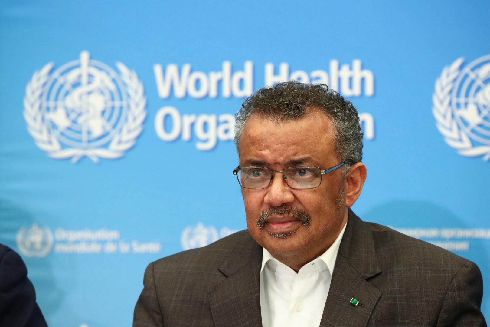 المدير العام للمنظمة العالمية للصحة